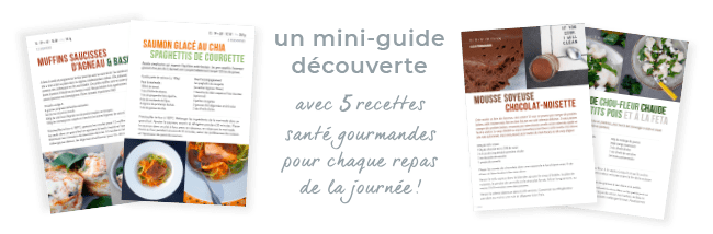 Un mini guide découverte avec 5 recettes santé